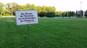 Platzsperre – Rasenplatz wird geschohnt